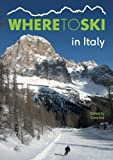 Where to Ski in Italy [Idioma Inglés]