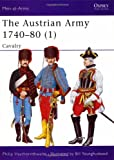 The Austrian Army 1740-80 (1): Cavalry (Men-at-Arms)