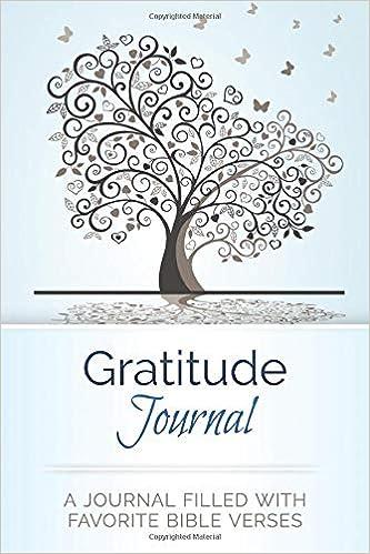 gratitude journal a journal filled favorite bible verses