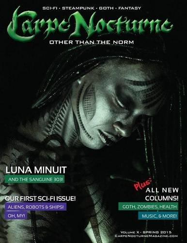 Carpe Nocturne Magazine Spring 2015: Volume X Spring 2015 ebook