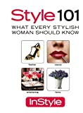 Style 101: What Every Stylish Woman Should Know