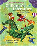 img - for Charlotte Huck's Children's Literature: A Brief Guide book / textbook / text book
