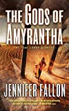 The Gods of Amyrantha: The Tide Lords Quartet