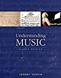 img - for Understanding Music , Books a la Carte Edition (8th Edition) by Jeremy Yudkin (2015-01-09) book / textbook / text book