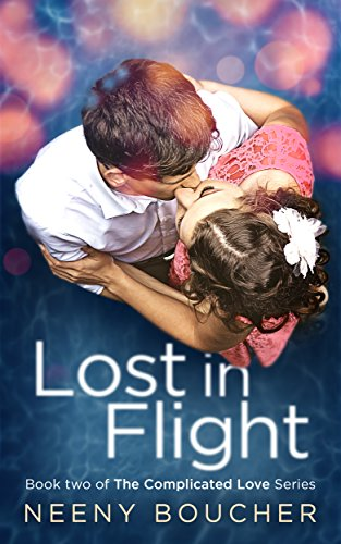 Signed Boucher - Lost in Flight: An awkward, complicated romance (The Complicated Love Series Book 2)