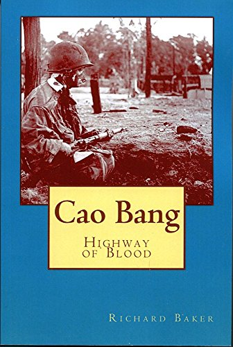 Cao Bang: highway of blood