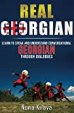 Real Georgian: Learn to Speak and Understand Georgian Through Dialogues