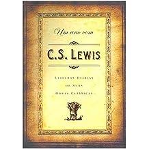 Um Ano com C. S. Lewis. Leituras Diárias de Suas Obras Clássicas