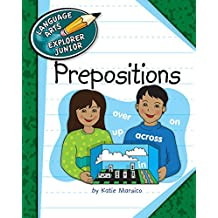 Prepositions (Explorer Junior Library: The Parts of Speech)
