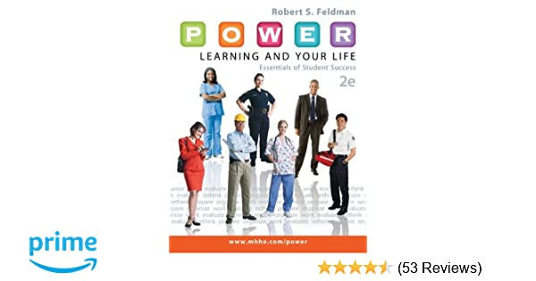 Amazon power learning and your life essentials of student amazon power learning and your life essentials of student success 9780073522449 robert s feldman dean college of social behavioral sciences fandeluxe Gallery