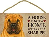 (SJT63963) A house is not a home without a Shar Pei wood sign plaque