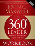 The 360 Degree Leader Workbook, John C. Maxwell, 0785260951