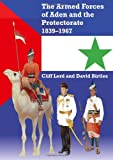 img - for Armed Forces of Aden and the Protectorate 1839-1967 book / textbook / text book