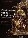 Dictionnaire des arts liturgiques