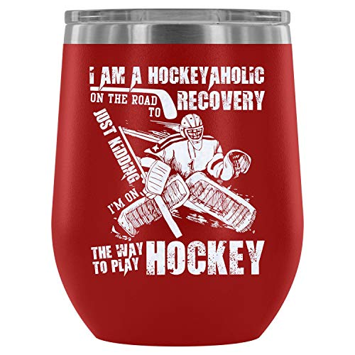 Steel Stemless Wine Glass Tumbler, Coolest Hockey Player Vacuum Insulated Wine Tumbler, I'm On The Way To Play Hockey Wine Tumbler (Wine Tumbler 12Oz - Red)