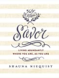 Movie cover for Savor: Living Abundantly Where You Are, As You Are by Shauna Niequist