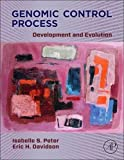 img - for Genomic Control Process: Development and Evolution book / textbook / text book