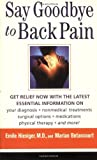 Say Goodbye to Back Pain, Marian Betancourt and Emile Hiesiger, 0743482492