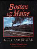 Boston and Maine, Robert Willoughby Jones, 0964035650
