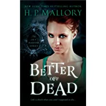 Better Off Dead: Fantasy Series (The Lily Harper Series Book 1)