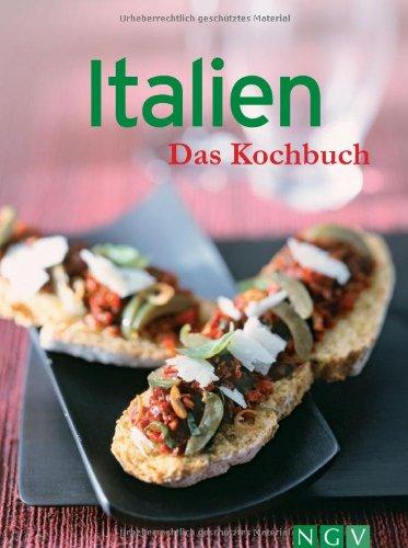 Italien - Das Kochbuch