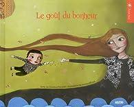 Le goût du bonheur par Christine Pompéï
