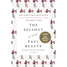 The Sellout: A Novel (English Edition)
