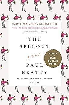 The Sellout: A Novel by [Beatty, Paul]