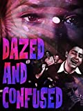 Dazed And Confused! - Classic Drug Scare Films from Your Youth
