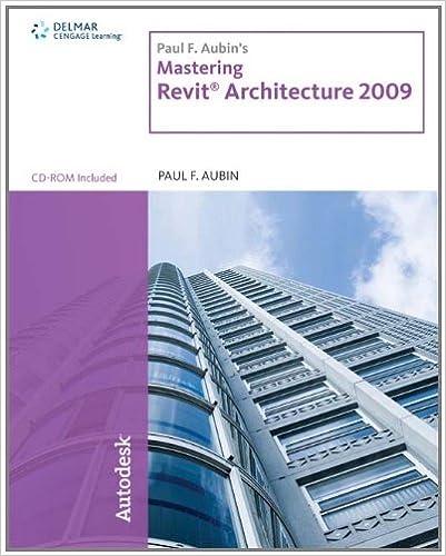 Paul F  Aubin's Mastering Revit Architecture 2009: Paul F  Aubin