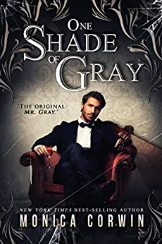 One Shade of Gray by [Monica Corwin]
