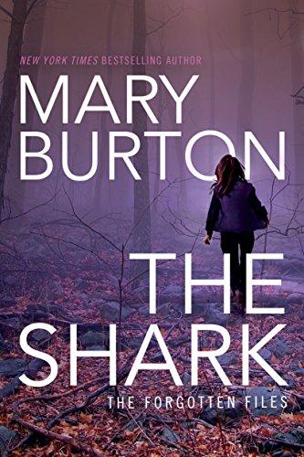 The Shark (Forgotten Files Book 1) (Burton Sign)
