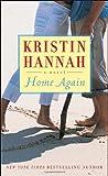 Home Again, Kristin Hannah, 0449226352