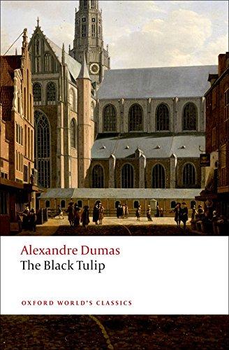 The Black Tulip (Oxford World's Classics)