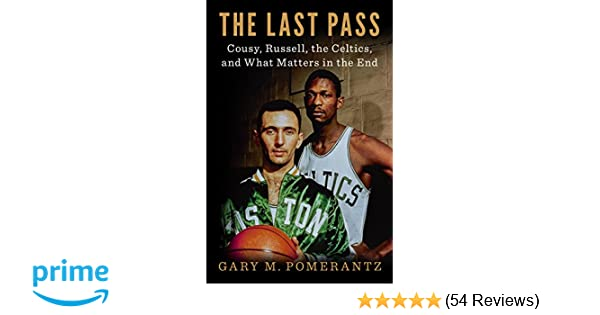 5f53246c1 The Last Pass  Cousy