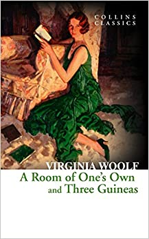 Book A Room of One's Own and Three Guineas (Collins Classics)