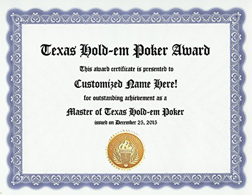 Texas Hold-em Poker Award: Personalized Custom Holdem Player Award Certificate for Elite Players and True Fans of the Game (Funny Customized Present Joke Gift - Unique Novelty Item)