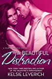 A Beautiful Distraction, Kelsie Leverich, 0451468945