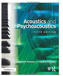 Acoustics and Psychoacoustics, Fourth Edition