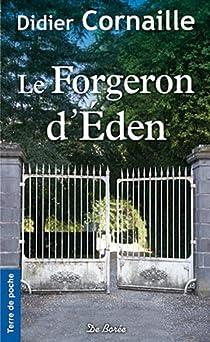 Le forgeron d'Éden par Cornaille