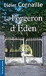 Le forgeron d'Éden par Didier