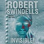 Invisible!   Robert Swindells