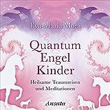 Quantum Engel Kinder CD: Heilsame Traumreisen und Meditationen