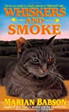 Whiskers & Smoke: Flames are Catnip to a Deadly Arsonist on Edgemarsh Lake... (Dead Letter Mysteries)