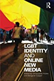 LGBT Identity and Online New Media, , 0415998670