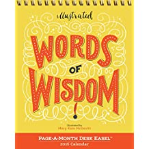 Illustrated Words of Wisdom Page-A-Month Desk Easel Calendar 2016