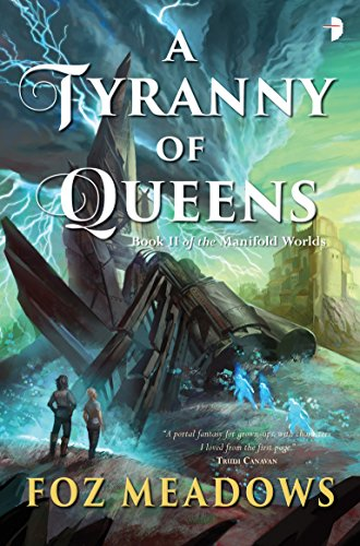 A Tyranny of Queens (Manifold Worlds)
