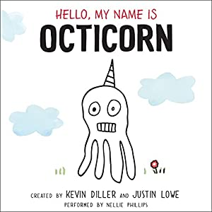 Hello, My Name Is Octicorn Audiobook