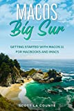 MacOS Big Sur: Getting Started With MacOS 11 For