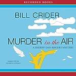 Murder in the Air: A Dan Rhodes Mystery | Bill Crider